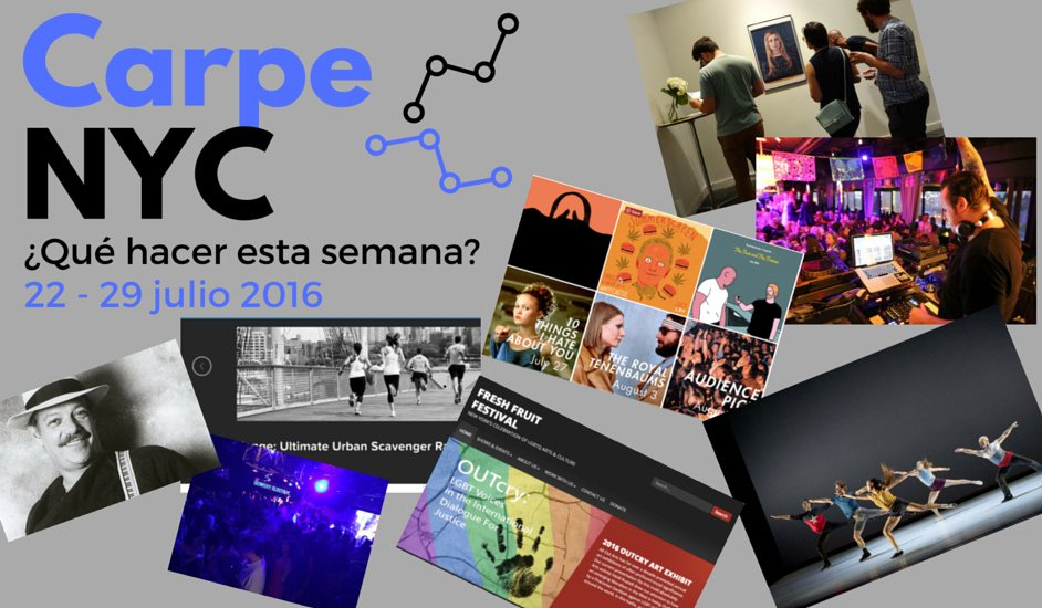 Carpe NYC 22-29 julio 2016