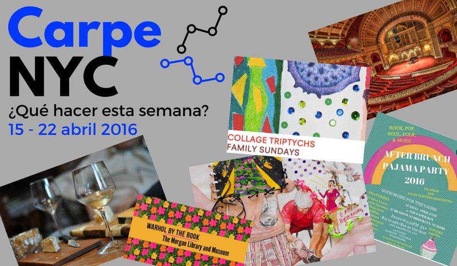 Carpe NYC 15-22 abril 2016
