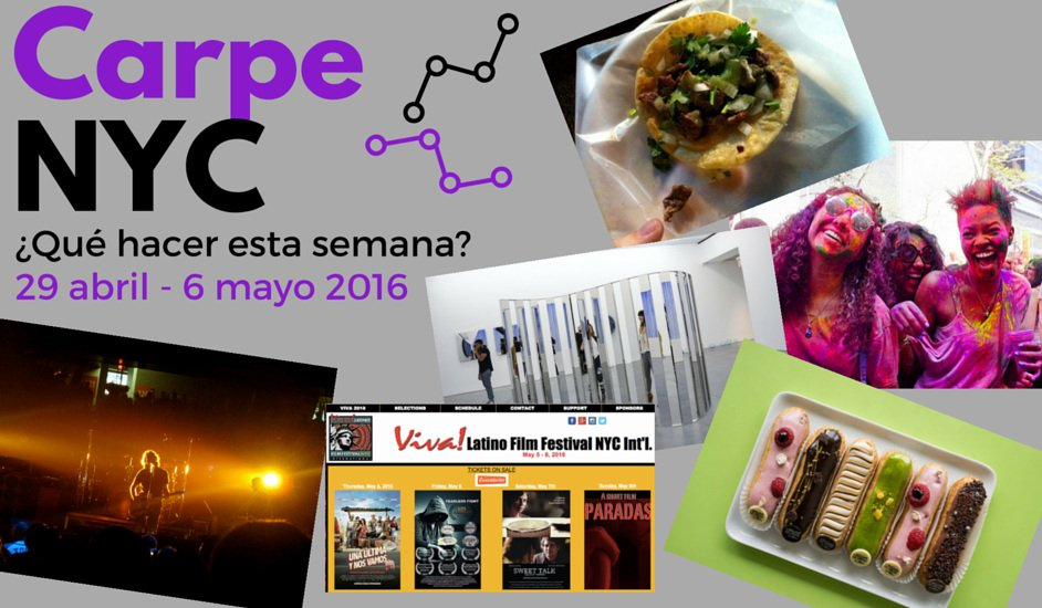 Carpe NYC semana 29 abril- 6 mayo