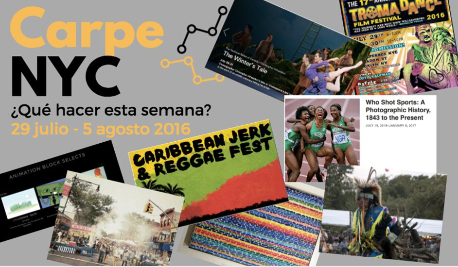 Carpe NYC 29 julio 5 agosto 2016