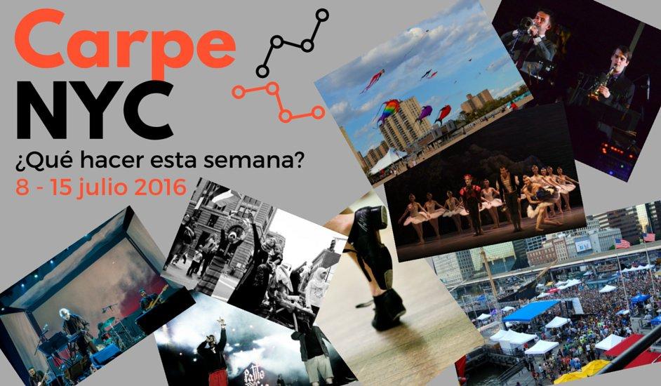 Carpe NYC 8-15 julio