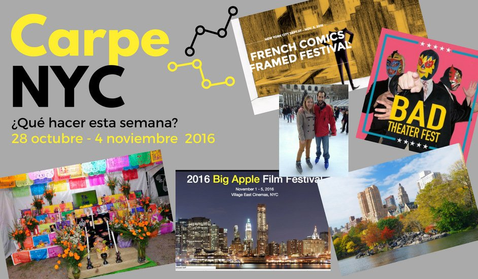 Carpe NYC 28 octubre - 4 noviembre 2016