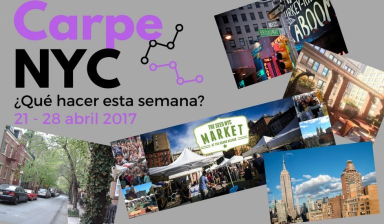 Carpe NYC 21-28 abril 2017