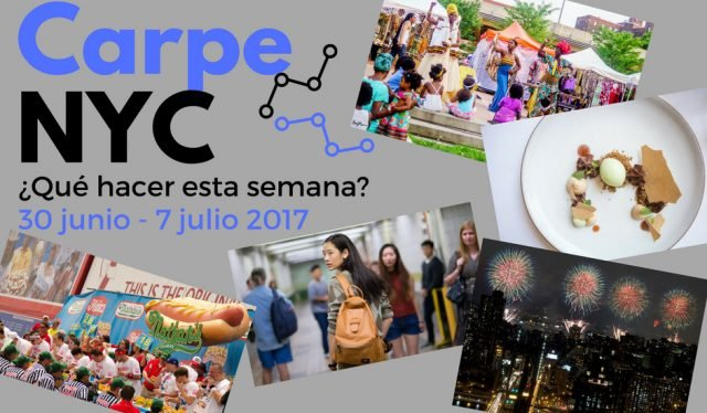 Carpe NYC 30 junio - 7 julio 2017